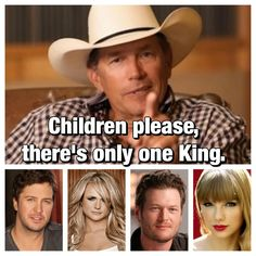 The King is the best! Country Music Quotes, Country Music Lyrics, Country Music Artists, Country Songs, Country Girls, George Strait Quotes, Best Country Singers, Country Girl Problems, Outlaw Country