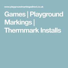 Games | Playground Markings | Thermmark Installs