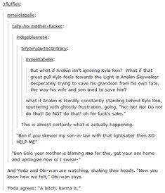 But what if Anakin isn't ignoring Kylo