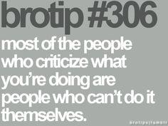people who criticize