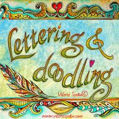 Lettering Doodling Online Art Journaling Workshop. Doodles shown here are demonstrated in the class. www.valeriesjodin.com visual blessings