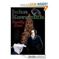 Amazon.com: Family Time eBook: John Kovacich: Kindle Store
