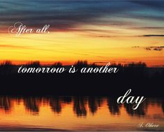 After all tomorrow is another day S. Ohara 8x10 by PrintItOn