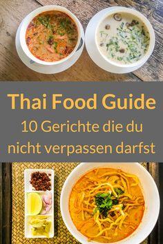 10 Thailändische Gerichte die ihr bei Eurer Thailand Reise nicht verpassen dürft. Khao Soi, Som Tam, Khao ka moo, kennt ihr diese Thailändischen Spezialitäten? Reist mit uns durch die Thai Küche.