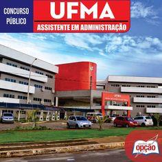 Apostila Concurso Universidade Federal do Estado do Maranhão - UFMA / 2016: - Cargo: Assistente em Administração