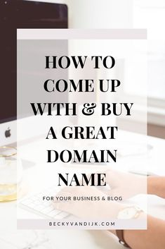 Domain Names: How to Find and Buy a Great Domain. Are you ready to start your business or blog but you are not sure what domain to pick, how to come up with a well branded name or even where to buy your domain? In this blog post I demystify the world of selecting a great domain name and where you should buy it. Read the full article on BeckyvanDijk.com and get access to the free resources library, and the essential SEO checklist!