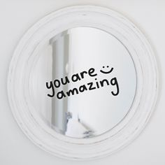You Are Amazing -  Mirror Decal - White