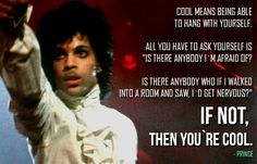 Prince Quote - Totally wise man.