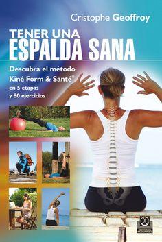 Este libro es una guía práctica que le permitirá acabar con el dolor de espalda. El concepto Kiné form & santé® representa una nuevo enfoque de la lumbalgia que le ayudará a vencer todos sus problemas de espalda, aportándole soluciones tanto preventivas como curativas. http://www.paidotribo.com/ficha.aspx?cod=01267 http://rabel.jcyl.es/cgi-bin/abnetopac?SUBC=BPSO&ACC=DOSEARCH&xsqf99=1783472+