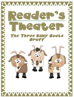 Reader's Theater: The Three Billy Goats Gruff - Free download from TPT - she has others too!