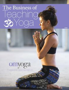 Thinking about becoming a #yoga teacher? Check out this awesome and informative e-zine! #yogateacher #thebusinessofyoga