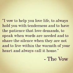 The Vow- Great quote!