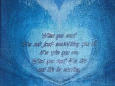 Another tissue paper transfer. Same quote as the other one. I did not take the pictures but I did edit them to make a heart. There was no copyright information I found the images off Google Images.