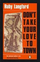 Ruby Langford Ginibi - Don't Take Your Love To Town