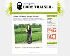 Avaimet käteen -asiakkaamme Liikuntapalvelu BodyTrainerin toimintaa esitellään pirteillä uusilla kotisivuilla.