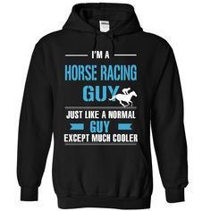 Horse racing guy is cooler T-Shirts, Hoodies. CHECK PRICE ==►…