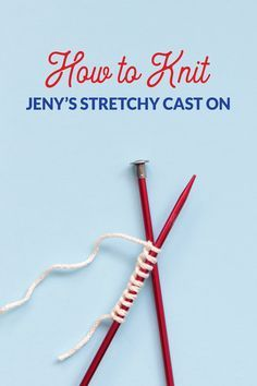 Sewing Techniques Advanced If you're looking to give your knitting one of the stretchiest possible edges, Jeny's Stretchy Cast On is worth a try! Learn how to do this cast on with an easy video tutorial. Cast On Knitting, Knitting Basics, Knitting Help, Knitting Kits, Vogue Knitting, Knitting Videos, Knitting For Beginners, Loom Knitting, Knitting Stitches
