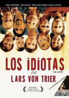 The Idiots - Lars von Trier Lars Von Trier, O Drama, Foreign Movies, 3 Movie, Cinema Movies, Top Movies, Film Music Books, Film Serie, Film Posters