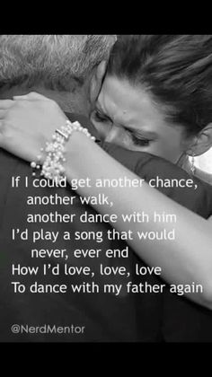 We shared a dance one time I wish I would of paid more attention. Missing you today Dad...