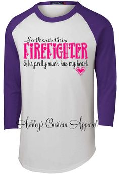 Firefighter Wife So there's this by AshleysCustomApparel on Etsy Firefighter Boyfriend, Firefighter Family, Firefighter Decor, Volunteer Firefighter, Firefighters Girlfriend, Firemen, Proud Wife, Funny Tattoos, Celebration Quotes