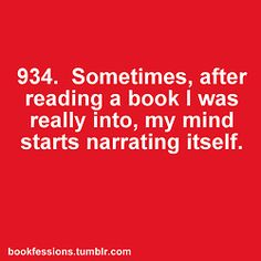 Since I'm constantly reading books I'm really into, this is more or less my default setting....