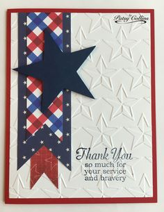 """By Patsy Collins. Using up scraps to make a patriotic card. Card front dry embossed in """"Stars"""" folder (Cuttlebug). For each banner: Cut a rectangle. Measure the width. Lay piece face down in landscape orientation. Near one small end, make mark at half the width. Make another mark 1/2"""" to 3/4"""" from end. Make dot where these two marks cross. Cut from top end corner to the dot; then cut from bottom end corner to the dot. Banner is complete. Pop up die-cut star. Sentiment from Whipper Snapper."""