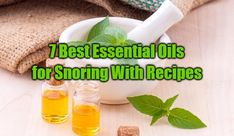 7 Best Essential Oils for Snoring With Recipes