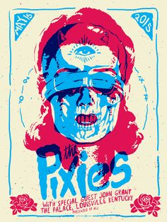 This 3 color poster was screen printed on heavy cream paper with acrylic inks for The Pixies. It was for Their show at the Palace Theatre in Louisville, KY in May 2015 Poster Design, Graphic Design Posters, Graphic Design Inspiration, Graphic Art, Daily Inspiration, Flyer Design, Rock Posters, Band Posters, Screen Print Poster