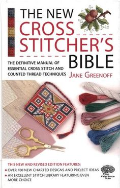 The New Cross Stitcher's Bible Ebook
