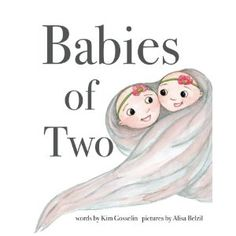 #Book Review of #BabiesofTwo from #ReadersFavorite - https://readersfavorite.com/book-review/babies-of-two  Reviewed by Hilary Hawkes for Readers' Favorite  Babies of Two by Kim Gosselin and Alisa Belzil is a colorful picture book story. Unborn twins Maddie and Mollie are safe and snug inside Mom's tummy. The months have gone by and the two are beginning to run out of room. Mollie gets an accidental kick from Maddie, and Maddie sees there is no more room for growth. ...