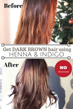 Step by step instructions to get dark brown hair using henna and indigo. It's completely non-toxic and actually stengthens your hair!