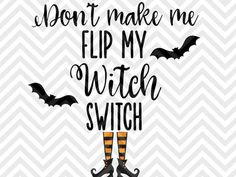 Don't Make Me Flip My Witch Switch Halloween SVG and DXF Cut File • PNG • Vector • Calligraphy • Download File •Hocus Pocus I Put a Spell on You Halloween Bundle SVG DXF EPS PNG Cut File • Cricut • Silhouette Handsome Little Devil Halloween SVG DXF EPS PN