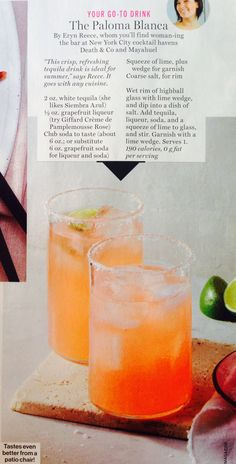 The Paloma Blanca This crisp, refreshing tequila drink is ideal for summer!