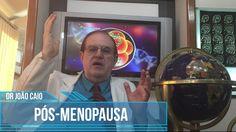 Pós-Menopausa - Dr. João Santos Caio Jr Endocrinologia - Neuroendocrinol...
