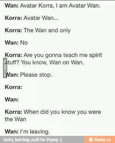 wan avatar puns - Google Search--this is pretty much how Wan would feel about Wan puns if you use them too much around him. XD