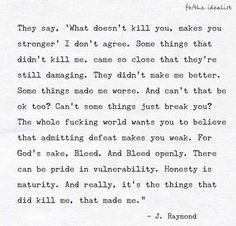 Vulnerability. Pain. Surviving.