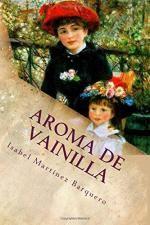 Aroma de vainilla | Isabel Martínez Barquero | Tú qué lees