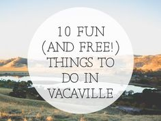11 Best Vacaville, California images in 2015 | Vacaville california