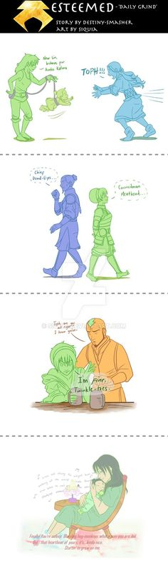 A 4-part comic commission for 'Esteemed' written by =Destiny-Smasher. This comic depicts a day in the life of Chief Toph Beifong, early into her motherhood. Toph's high profile job and the stress o...