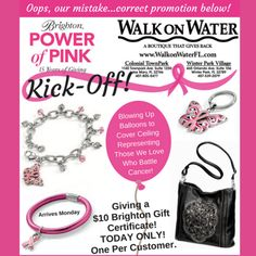 #PowerOfPink Kick-off! Come on in for best selection on Breast Cancer items! Balloons galore! Plus a $10 Brighton Gift Certificate! Meet Brighton Reps from 2-5 at both locations!