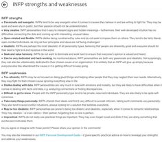 INFP Strengths and Weaknesses--pretty accurate-except I kind of like data and numbers (I'm slightly more analytically inclined than the average INFP, I guess).
