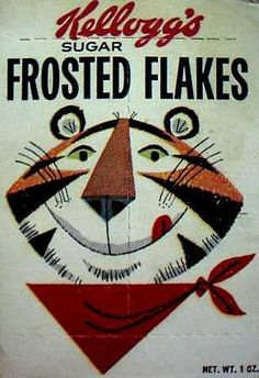 Frosted Flakes box cover with a Tony the Tiger illustration by Tony's original creators, Alice and Martin Provenson. Vintage Packaging, Vintage Labels, Vintage Signs, Vintage Ads, Vintage Posters, Vintage Food, Vintage Stuff, My Childhood Memories, Sweet Memories