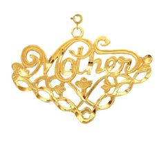 14K GOLD SAYING CHARM - MOTHER #9737