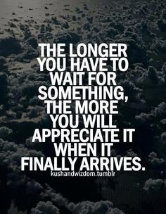 34 Best Quotes On Waiting Images Thoughts Thinking About You