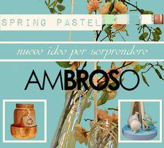 #Ambroso: Nuove #idee per sorprendere… Scopri in anteprima gli articoli in arrivo su: http://www.ambroso.it/spring-pastel Venite a trovarci presso i nostri #showrooms di #Brescia e #Verona: http://www.ambroso.it/contatti #springpastel #primavera2015