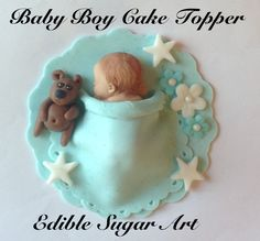 *FONDANT ~ Baby Boy Cake Topper Baby Shower Baptism Christening BABY Cake Topper fondant gum paste favors decorations Welcome Baby.