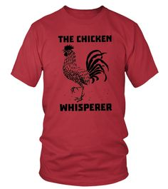 5_ The Chicken Whisperer Funny Farmer   Farming T shirt Tshirt