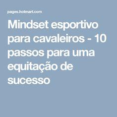 Mindset esportivo para cavaleiros - 10 passos para uma equitação de sucesso