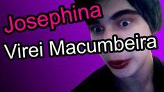 Josephina da Coxa Grossa - Virei Macumbeira