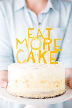 eat more cake topper / paper & stitch